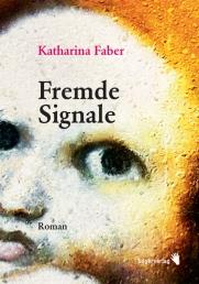 Katharina-Faber-Fremde-Signale_small
